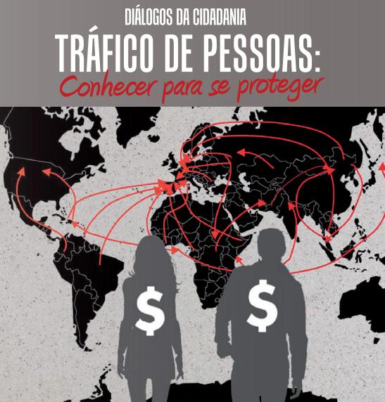 Tráfico de pessoas: conhecer para se proteger